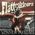 CD - Flattrakkers - Winner Takes All