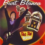 CD - Burt Blanca - Rock & Roll Revival(70s) Vol. 2