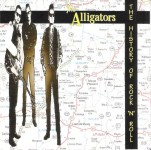 CD - Alligators - History of Rock and Roll