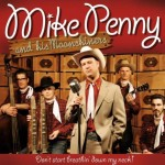 CD - Mike Penny & His Moonshiners - Don't Start Breathin' Down M