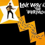 LP - Link Wray & The Wraymen - S/T