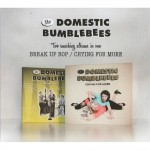 CD - Domestic Bumblebees - Break Up Bop, Crying For More
