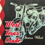 CD - West Texas Crude - Guess What