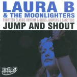 CD - Laura B & The Moonlighters - Jump And Shout