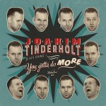 LP - Joakim Tinderholt - You Gotta Do More