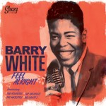 LP - Barry White - Feel Alright (feat.: The Atlantics, The Upfronts, The Majestics & Belcanto's)