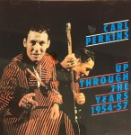 CD - Carl Perkins - Up Through The Years, 1954-1957