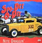 Single - Spo-Dee-O-Dee - Nite Draggin'