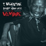 LP - T. Valentine - With Daddy Long Legs - The Vampire