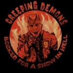 CD - Creeping Demons - Booked For A Show In Hell