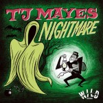 Single - TJ Mayes - Nightmare