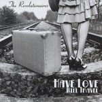 CD - Revolutionaires - Have Love Will Travel