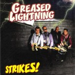 CD-EP - Greased Lightning - Strikes!