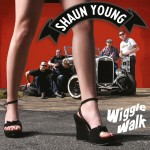 Single - Shaun Young - Wiggle Walk, Havin' more fun than the law should allow