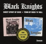 CD - Black Knights - Sweet Spirit Of Dixie - Town Of Rock'n'Roll