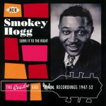 CD - Smokey Hogg - Serve It To The Right