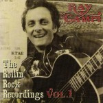 CD - Ray Campi - The Rollin' Rock Recordings Vol. 1