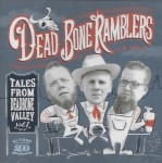 CD - Dead Bone Ramblers - Tales from Dead Bone Valley Vol.1