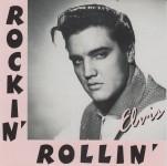 CD - Elvis Presley - Rockin Rollin Elvis Vol. 3