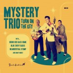 CD - Mystery Trio - Turn On The Key