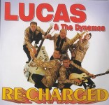 CD - Lucas & The Dynamos - Re-Charged