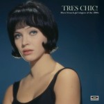 LP - VA - Tres Chic! More French Girl Singers Of The 1960s