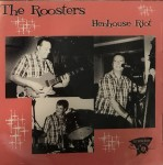 CD - Roosters - Henhouse Riot