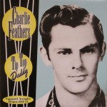 CD - Charlie Feathers - Tip Top Daddy