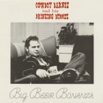 LP - Cowboy Barnes And His Drinking Buddies - Big Beer Bonanza