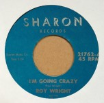 Single - Roy Wright - I?m Going Crazy / Once In A While