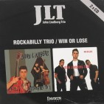 CD-2 - John Lindberg Trio - Rockabilly Trio, Win Or Lose