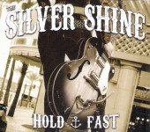 CD - Silver Shine - Hold Fast