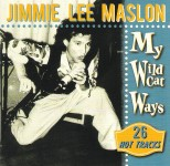 CD - Jimmie Lee Maslon - My Wildcat Ways - 26 Hot Tracks