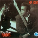CD - Big Town Playboys - Hip Joint