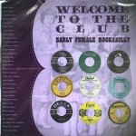 CD - VA - Welcome To The Club-Early Female Rockabilly