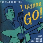 Single - Star Shooters - I Wanna Go