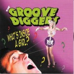 Single - Groove Diggers - What's Inside A Girl