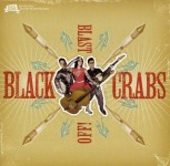 CD - Black Crabs - Blast Off!