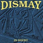 CD - Dismay - In Doubt