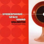 CD - Stereophonic Space Sound - The Fluid Box