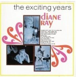 CD - Diane Ray - The Exciting Years