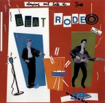 LP - Beat Rodeo - Staying out late