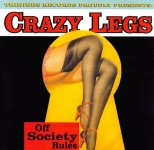 CD - Crazy Legs - Off Society Rules