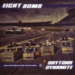 CD - Eightbomb - Daytona Dynamite