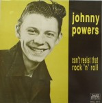 LP - Johnny Powers - Can't Resist Rock & Roll