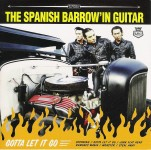 CD - Spanish Barrowín Guitar - Gotta Let It Go