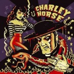 CD - Charley Horse - Unholy Roller
