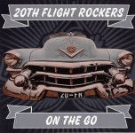 CD - 20th Flight Rockers - On The Go