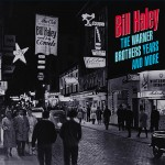 CD-6 - Bill Haley - The Warner Years And More