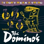 CD - Dominos - It Don't Mean A Thing (Best Of)
